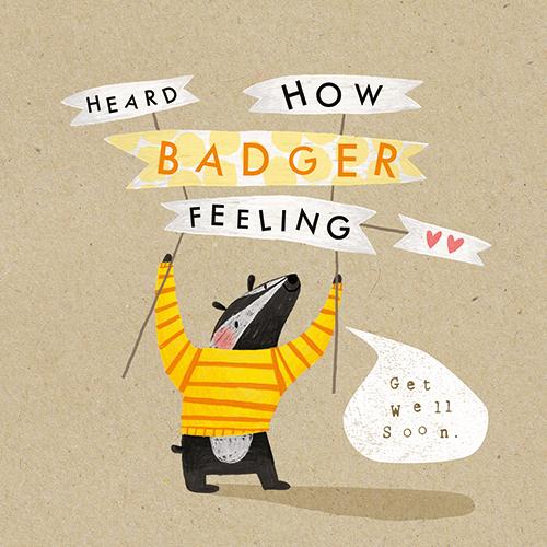 Heard How Badger Feeling