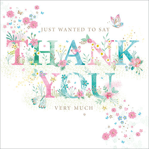 Just Wanted To Say Thank You